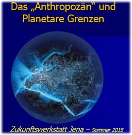 Präsentation Anthropozän und Planetare Grenzen